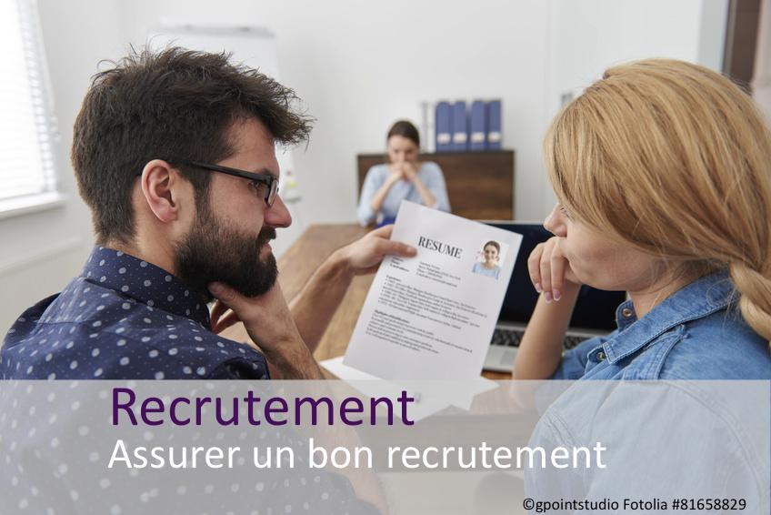 Assurer un bon recrutement