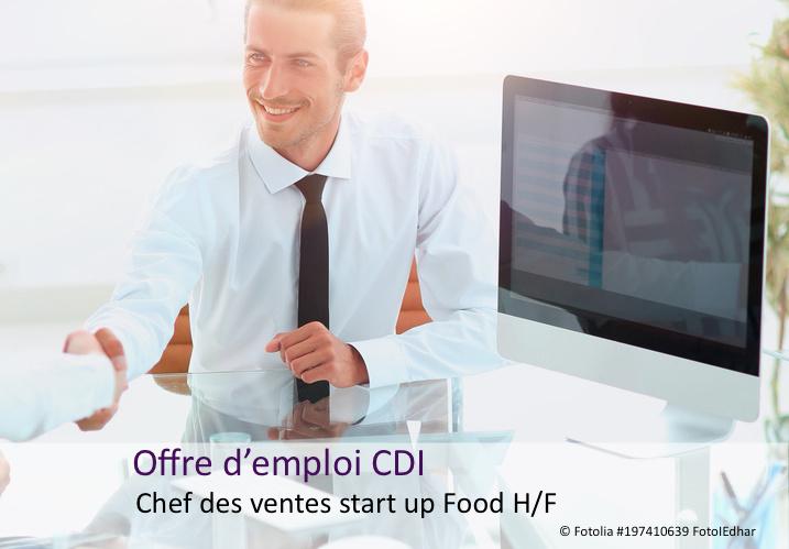 Offre d 39 emploi chef des ventes start up food h f focaliz for Offre d emploi chef de cuisine