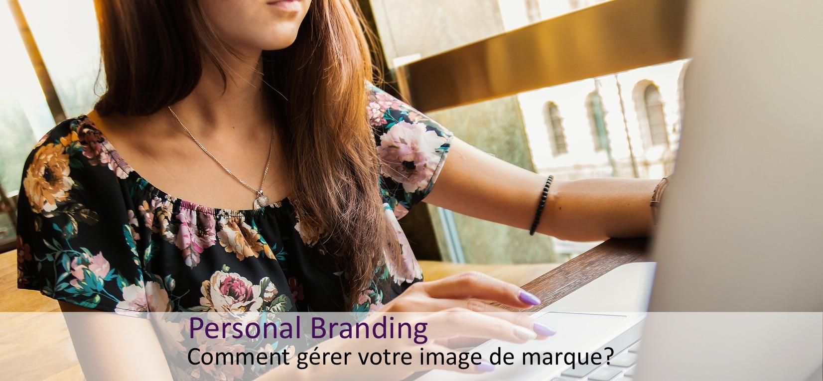 comment gérer son personal branding?