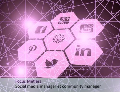 Focus métiers social media manager et community manager
