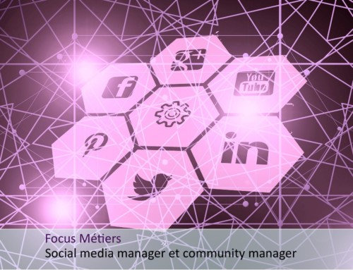 Focus métiers social media manager et community manager