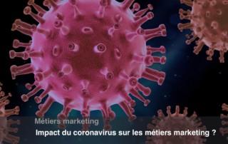 impact coronavirus sur les métiers marketing